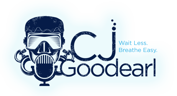 CJ Goodearl Voice Over: Wait Less. Breathe Easy.